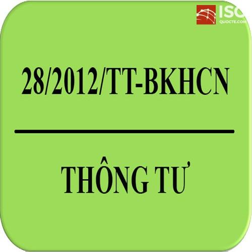 Thông tư 28/2012/TT-BKHCN về công bố hợp chuẩn hợp quy