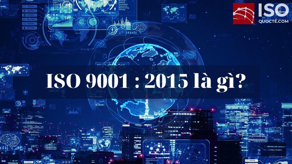 iso9001 la gi - ISO 9001 là gì?