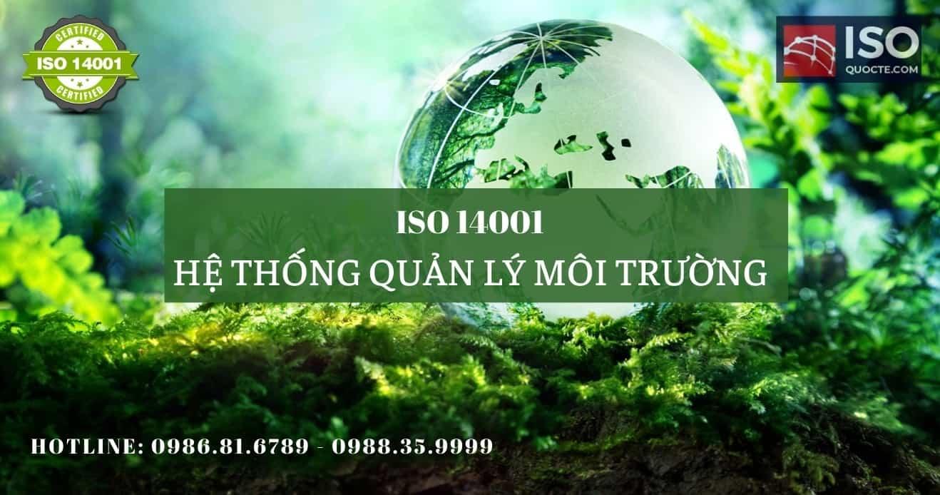 chung chi iso 14001 qly moitruong - Cấp Chứng Chỉ ISO 14001:2015 Hệ Thống Quản Lý Môi Trường