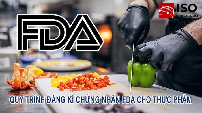 Hướng dẫn đăng ký FDA cho thực phẩm